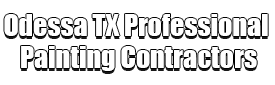 Odessa TX Professional Painting Contractors Logo-We offer Residential & Commercial Painting, Interior Painting, Exterior Painting, Primer Painting, Industrial Painting, Professional Painters, Institutional Painters, and more.